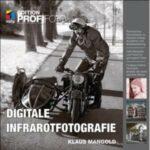 Fotobuch Digitale Infrarot-Fotografie Tip Geschenk