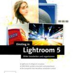 Lightroom 5 Buch von Torsten Kieslich – Buchrezension