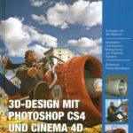 Buchtipp für Fotografen mit 3D Interesse: Cinema 4D und Photoshop