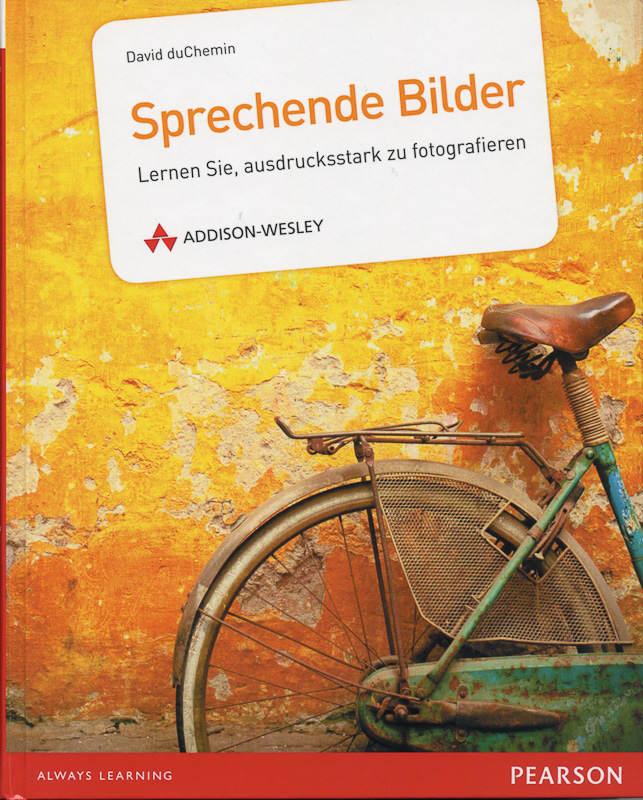 Sprechende Bilder – David Duchemin – Buch Für Fotografen