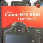 Canon EOS 100D Handbuch Rezension