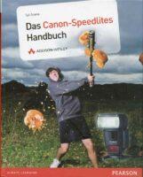 Das Canon Speedlites Handbuch