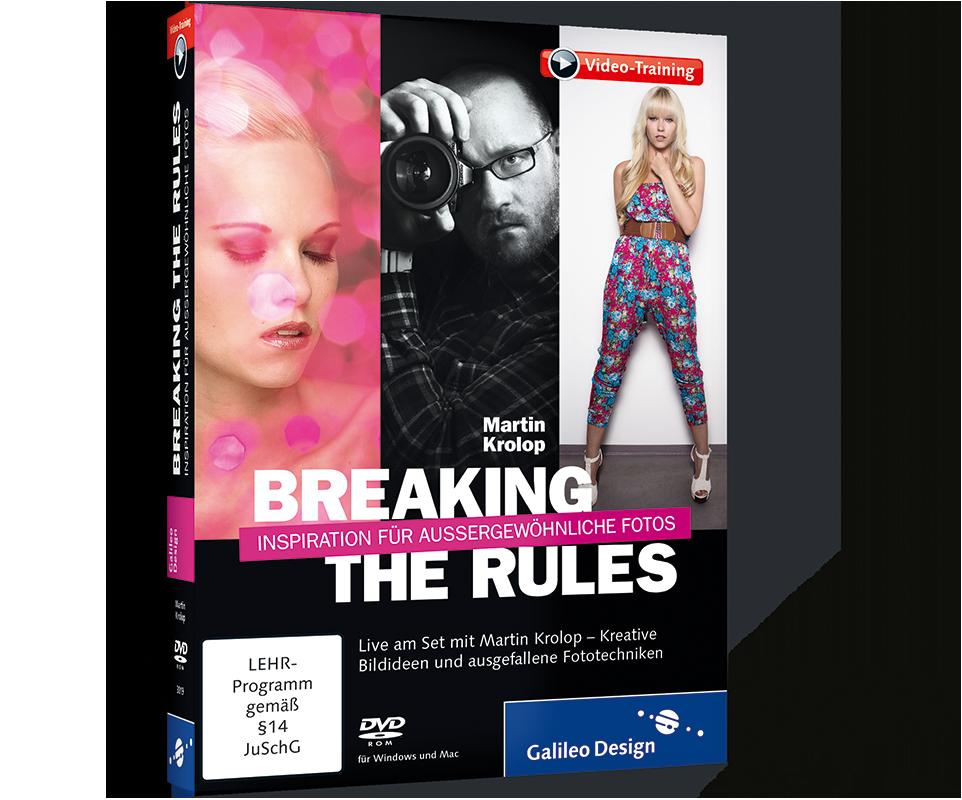 Breaking The Rules – Inspiration Für Außergewöhnliche Fotos