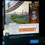 Fotografieren im Ruhrgebiet – Buchrezension
