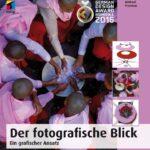 Der fotografische Blick – Ein grafischer Ansatz – Buchrezension