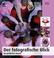 Michael Freeman: Der fotografische Blick.