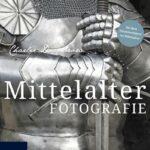 Buch Mittelalter FOTOGRAFIE – Buchrezension