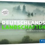 Deutschlands Landschaften fotografieren - *buchrezension