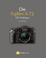 Die Fujifilm X-T2 120 Profitipps