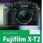 Buch Fujifilm X-T2 – Bildner Verlag