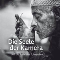 David duChemin: Die Seele der Kamera – Buchrezension