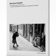 eBook Motivation Fotografie mit Aufgaben für Kinder, Jugendliche und Erwachsene