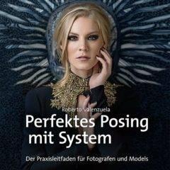 Perfektes Posing mit System – Buchrezension