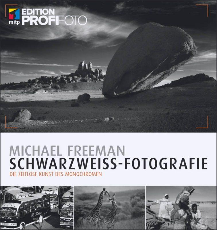 Schwarzweiss-Fotografie Michael Freeman