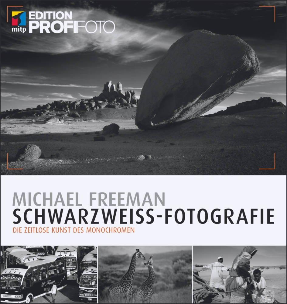 Schwarzweiss-Fotografie - Michael Freeman - *buchrezension