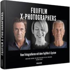 Buch Fujifilm X-Photographers – *Buchrezension