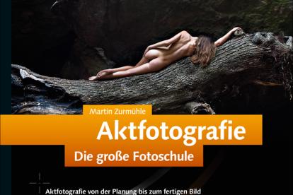 Aktfotografie die große Fotoschule