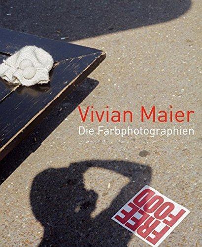 Vivian Maier - Die Farbphotographien
