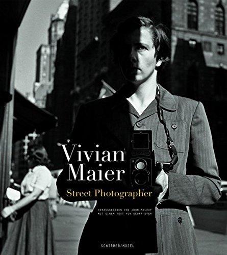 Vivian Maier - Die Straßenphotographin