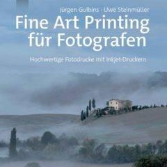 Fine Art Printing für Fotografen – *Buchrezension