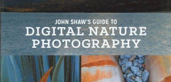 John Shaw's Guide to Digital Nature Photography – Buchrezension