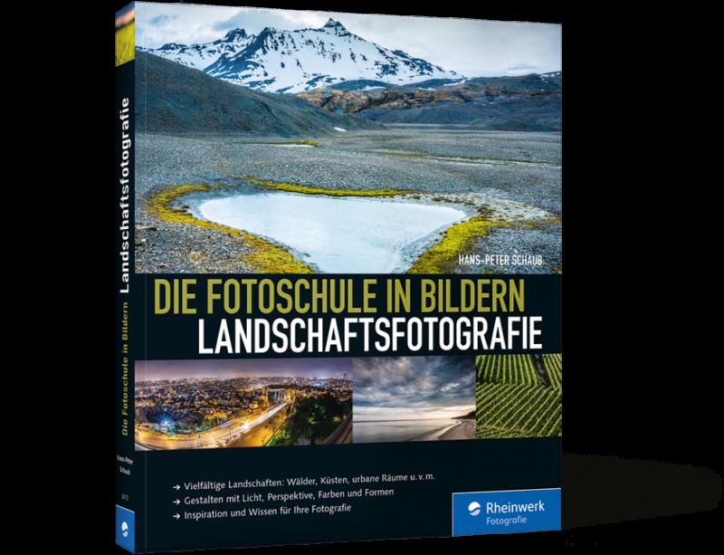 Landschaftsfotografie - Die Fotoschule in Bildern