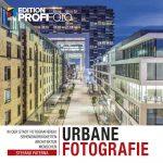 Urbane Fotografie – *Buchrezension