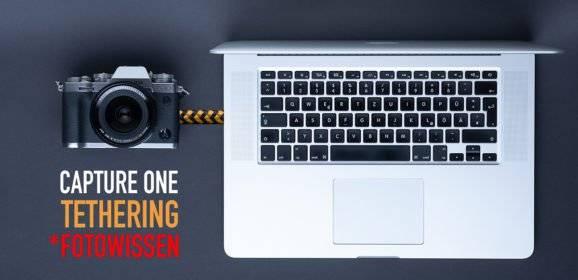 Capture One Tethering – Kabelgebundenes Fotografieren, Fokusstacking
