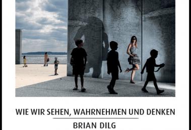 Wie Fotos wirken - Autor Brian Dilg - mitp Verlag