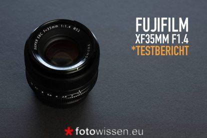 Test Fujifilm XF35mm F1.4 R Objektiv (Fujinon)