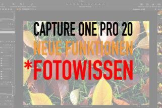 Capture One 20 - Neue Version - Neue Funktionen - Upgrade?