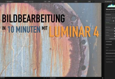 Video-Tutorial Luminar 4 Bildbearbeitung in 10 Minuten