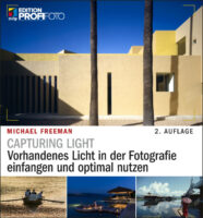 Capturing Light - Michael Freeman - mitp-Verlag