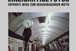 Einzigartige Fotos - Michael Freeman - mitp-Verlag