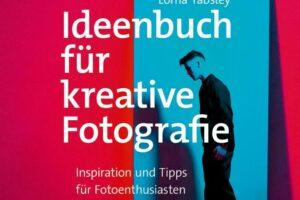 Ideenbuch für kreative Fotografie