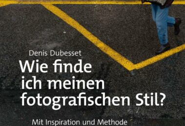 """*buchrezension – Denis Dubesset """"Wie finde ich meinen fotografischen Stil?"""" dpunkt.verlag"""